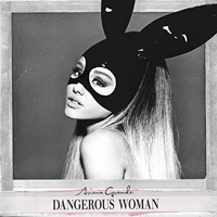 Grande, Ariana - Dangerous Woman (Limited Deluxe Edition)
