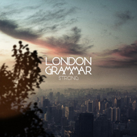 London Grammar - Strong (EP)