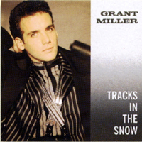 Miller, Grant - (Find My) Tracks In The Snow (Single)