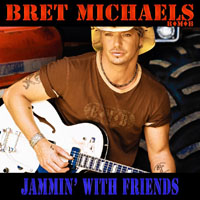 Michaels, Bret - Jammin' With Friends
