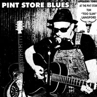 Too Slim and The Taildraggers - Pint Store Blues
