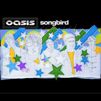 Oasis - Single Collection (Box Set, 2006) - Singles Collection, Box-Set (CD 22: Songbird, 2003)