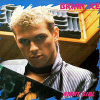 Brian Ice - Night Girl