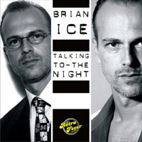 Brian Ice - Talking To The Night (Fever)