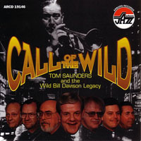 Wild Bill Davison - Tom Saunders & The Wild Bill Davison Legacy - Call Of The Wild