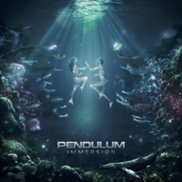 Pendulum (GBR) - Immersion