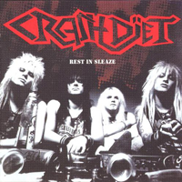 Crashdiet - Rest In Sleaze (Japan Edition)