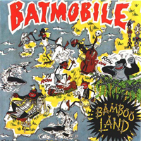 Batmobile - Bambooland