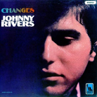 Rivers, Johnny - Changes