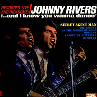 Rivers, Johnny - And I Know You Wanna Dance