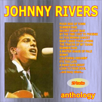 Rivers, Johnny - Anthology