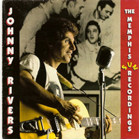 Rivers, Johnny - The Memphis Sun Recordings