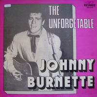 Johnny Burnette - The Unforgettable