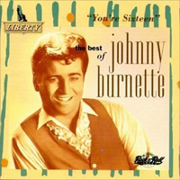 Johnny Burnette - You're Sixteen (The Best of Johnny Burnette)