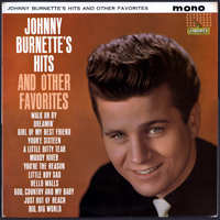 Johnny Burnette - Hits & Other Favorites