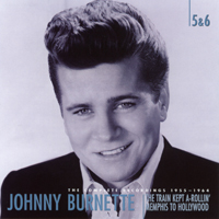 Johnny Burnette - The Train Kept A-Rollin' Memphis To Hollywood (CD 5)
