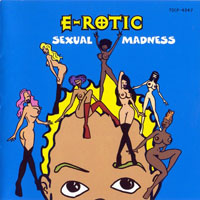 E-Rotic - Sexual Madness (Deluxe Edition)