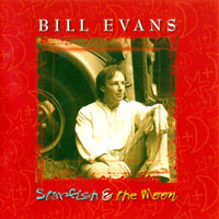 Evans, Bill (US, IL) - Starfish & The Moon