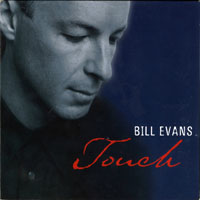 Evans, Bill (USA, IL) - Touch