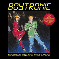 Boytronic - The Original Maxi-Singles Collection (CD 1)