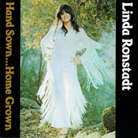 Ronstadt, Linda - Hand Sown...Home Grown (Japan Edition 1992)