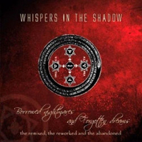 Whispers In The Shadow - Borrowed Nightmares And Forgotten Dreams