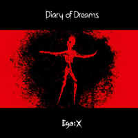 Diary of Dreams - Ego:X (X 1)