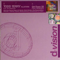 Todd Terry - Get Down '08 (Full Remixes) (Feat.)