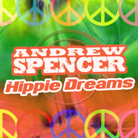 Spencer, Andrew - Hippie Dreams