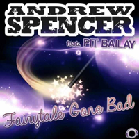 Spencer, Andrew - Fairytale Gone Bad (Feat.)