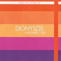 Dionysos (FRA) - Coccinelle/Wet (Single)