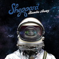 Sheppard - Bombs Away (Deluxe Edition)