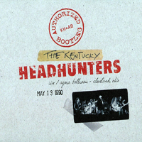 Kentucky Headhunters - 1990.05.30 - Live in Agara Ballroom, Cleveland, Ohio (Authorized Bootleg)