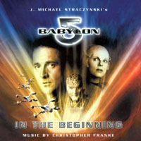 Franke, Christopher - Babylon 5 - In The Beginning