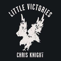 Knight, Chris - Little Victories
