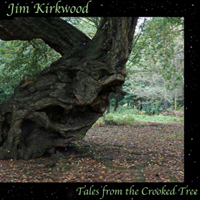 Kirkwood, Jim - Tales From The Crooked Tree