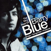Barry Blue - The Very Best Of Barry Blue - Singer, Songwriter, Producer (CD 1)