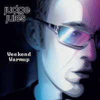 Judge Jules - Weekend WarmUp (Radioshow) - Weekend WarmUp (2009-08-21): Live @ BCM (Mallorca)