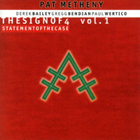 Metheny, Pat - The Sign Of 4 (CD 1: Statement Of The Case) (split)