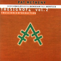 Metheny, Pat - The Sign Of 4 (CD 2: The Science Of Deduction) (split)
