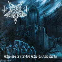 Dark Funeral - The Secrets Of The Black Arts (Remastered 2007: CD 2)