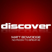 Bowdidge, Matt - No Room To Breathe