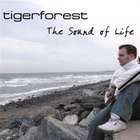 Tigerforest - The Sound Of Life