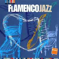 Nunez, Gerardo  - Flamenco Jazz