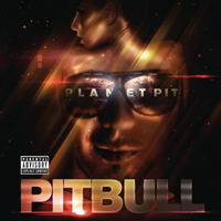 Pitbull (USA) - Planet Pit (Deluxe Edition)