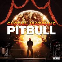 Pitbull (USA) - Global Warming (Deluxe Version)