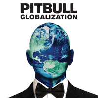 Pitbull (USA) - Globalization