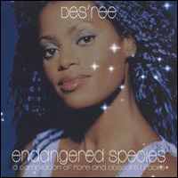 Des'ree - Endangered Species