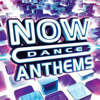 Now That's What I Call Music! (CD Series) - Now Dance Anthems (CD 3)