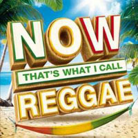 Now That's What I Call Music! (CD Series) - Now That's What I Call Reggae (CD 1)
